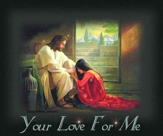 Your Love For Me Lord Jesus........