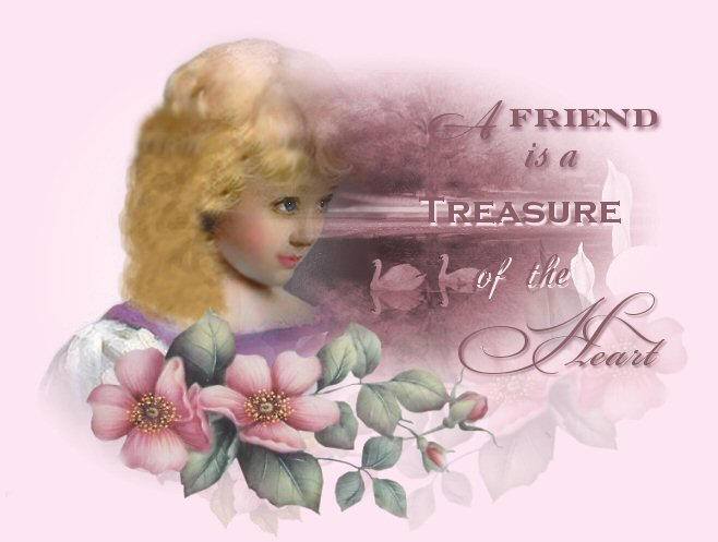 A friend is a Treasure Of The Heart...
